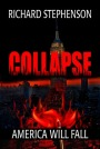GIVEAWAY + REVIEW of Richard Stephenson's 'Collapse' Ends at Midnight CST 7/7