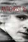 AUTHOR C.J. GRAVES GUEST POST/GIVEAWAY (Antichrist 16: The Becoming)