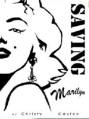 Review of 'Saving Marilyn' by Christy Cauley