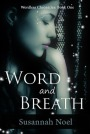 Review of Word and Breath by Susannah Noel
