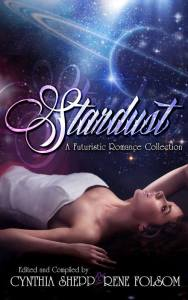 Stardust A Futuristic Romance Collection